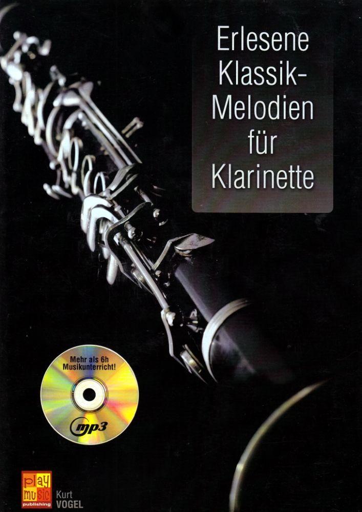 Noten Erlesene Klassik Melodien  für Klarinette incl. Playback MP3-CD