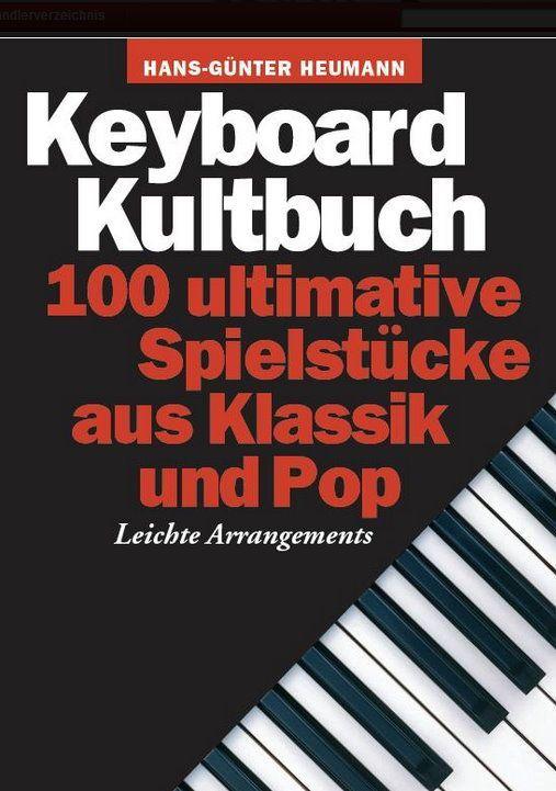 Noten Keyboard Kultbuch 100 ultimative Spielstücke Heumann BoE 7260