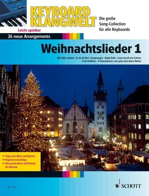 Noten Weihnachtslieder 1 Die schönsten Weihnachtslieder Schott ED 7372