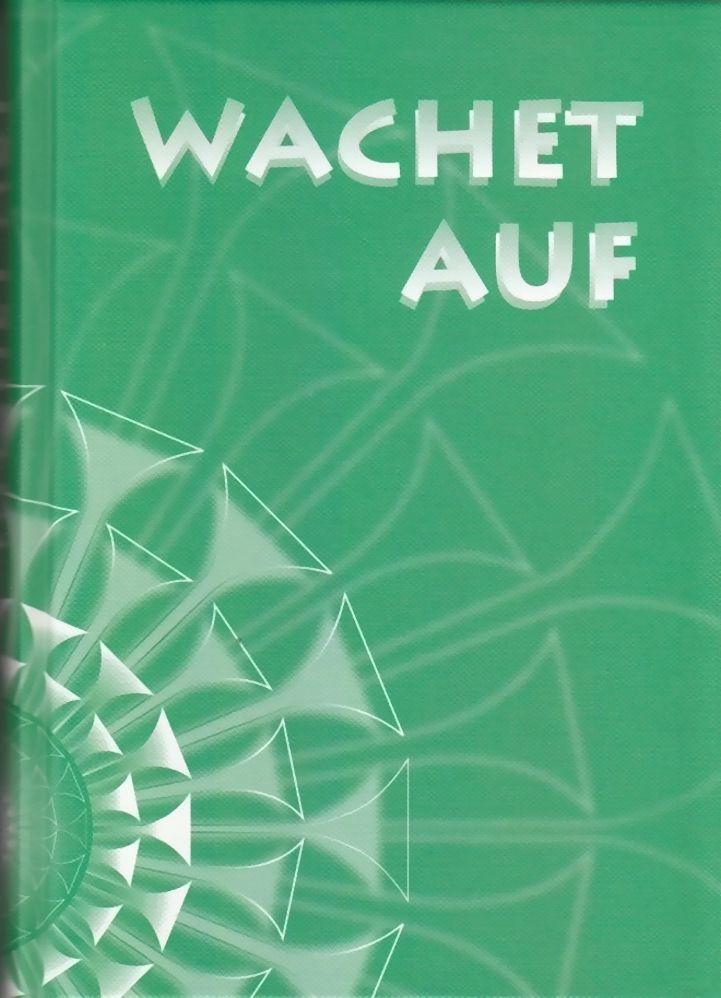 Noten Wachet auf Ein Posaunenbuch Sächsische Posaunenmission 978-3-00-000561-9