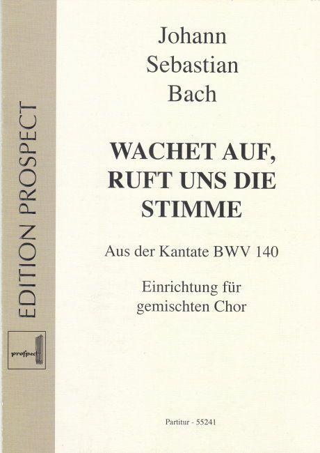 Noten  WACHET AUF RUFT UNS DIE STIMME BWV 140 Bach Partitur 55241