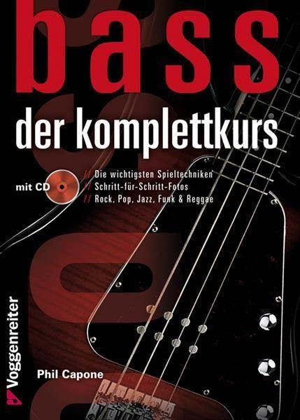 Noten / Schule  Bass - der Komplettkurs Phil Capone Voggenreiter 0850-2 incl. CD