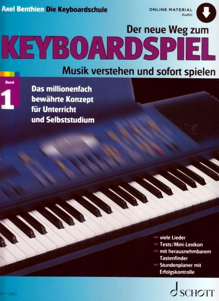 Schule Der neue Weg zum Keyboardspiel 1 Axel Benthien Schott ED 7280D