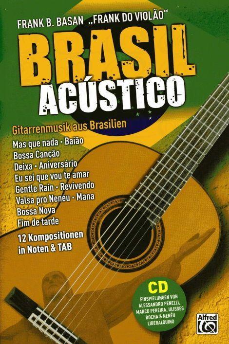 Noten Brasil acustico - Gitarrenmusik aus Brasilien Alfred 20181G incl. CD Basan
