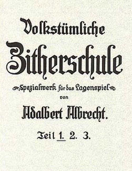 Noten Volkstümliche Zitherschule  August Seith AS 201 ISBN 9790500190004