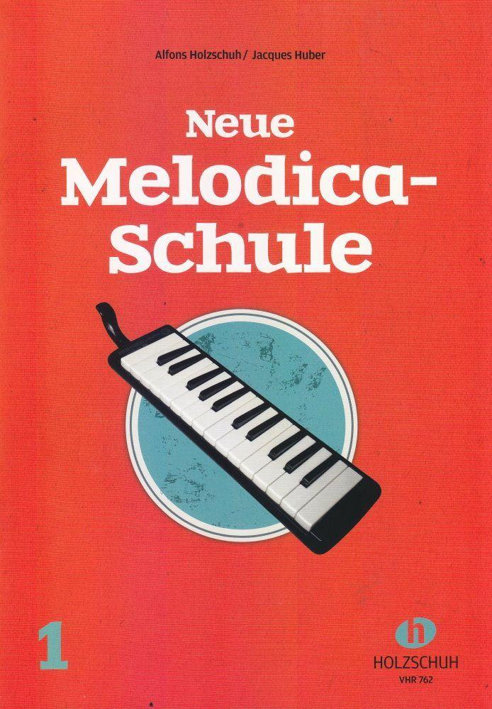 Noten Neue Melodica Schule 1 Blasharmonika Melodika Holzschuh VHR 762