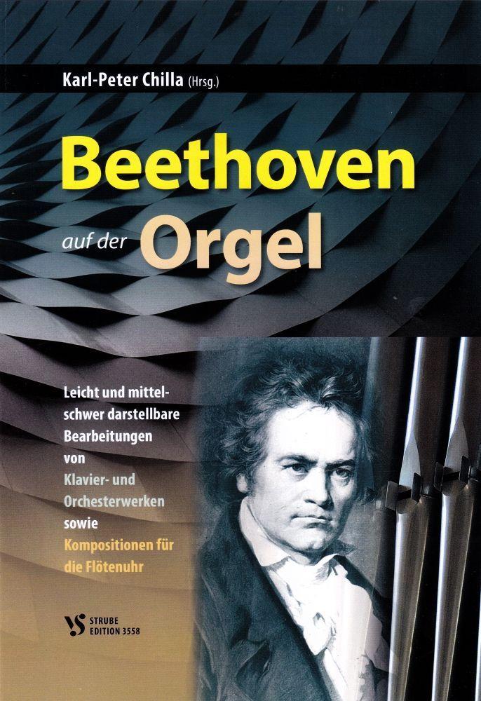Noten BEETHOVEN auf der Orgel Strube 3558 Karl-Peter Chilla