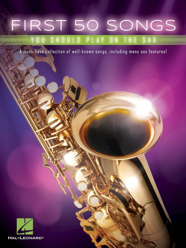 Noten First 50 songs you should play on the saxophone HL 248845