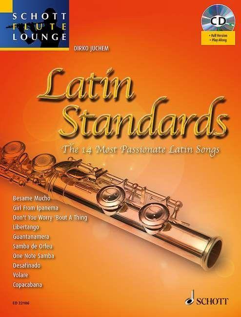 Noten Querflöte LATIN STANDARDS Schott ED 22106 incl. Klavierstimme & CD