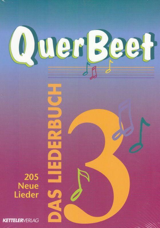 Noten Querbeet Band 3 Songbuch für alle Gelegenheiten Kettler Verlag