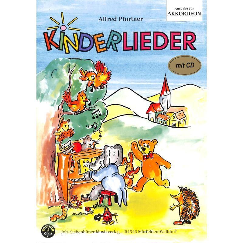 Noten Kinderlieder - Ausgabe für Akkordeon + CD Alfred Pfortner