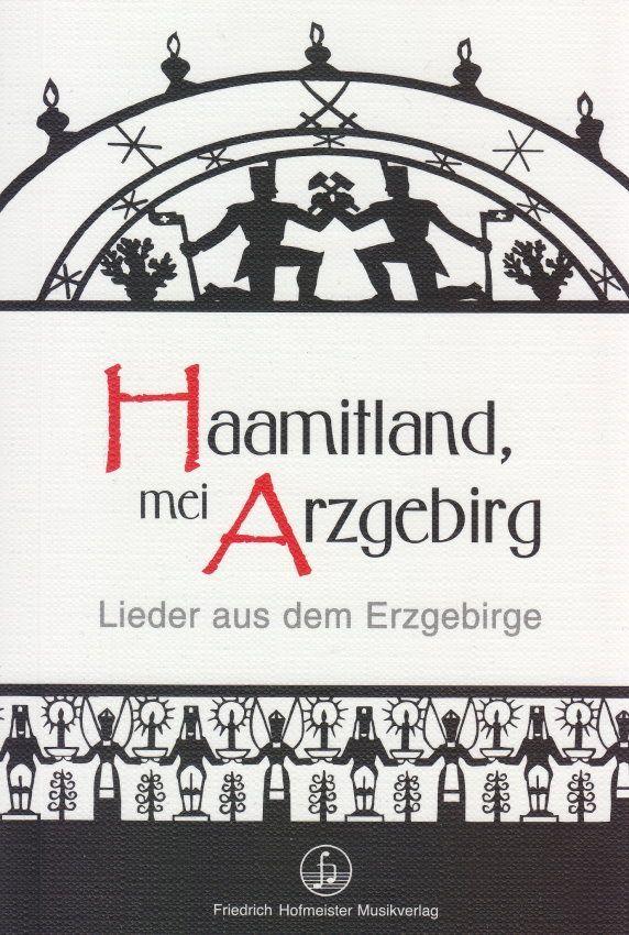 Noten Haamitland, mei Arzgebirg viele Songs Taschenbuch Hofmeister FH 3830