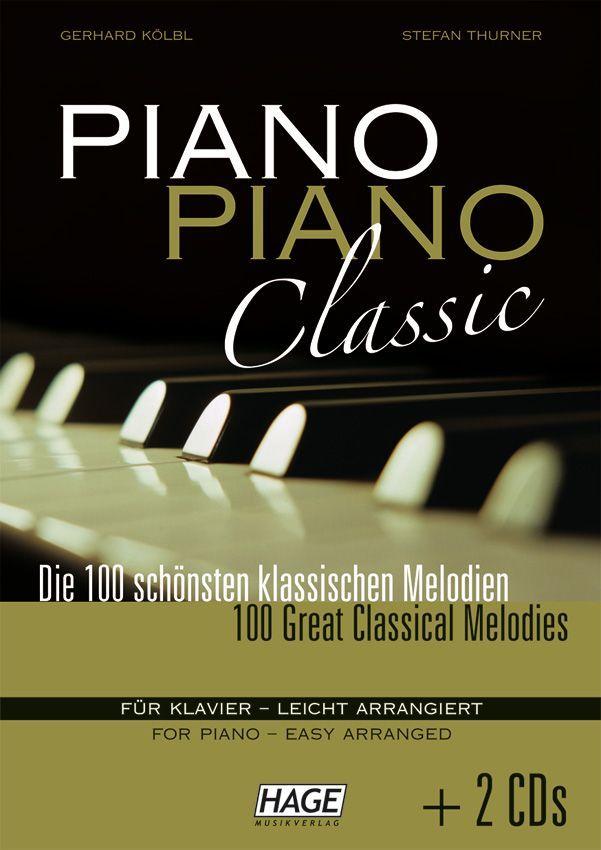 Noten PIANO PIANO Classic 100 klassische Melodien Ed Hage 3777 Klassik Klavier