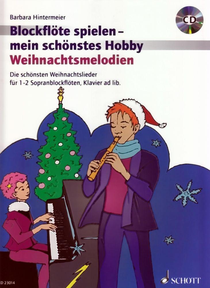 Noten Weihnachtsmelodien Blockflöte spielen mein schönstes Hobby ED 23014 & CD