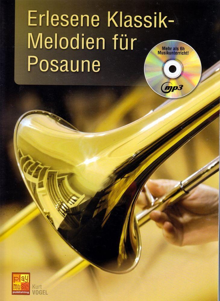 Noten Erlesene Klassik Melodien  für Posaune incl. Playback MP3-CD