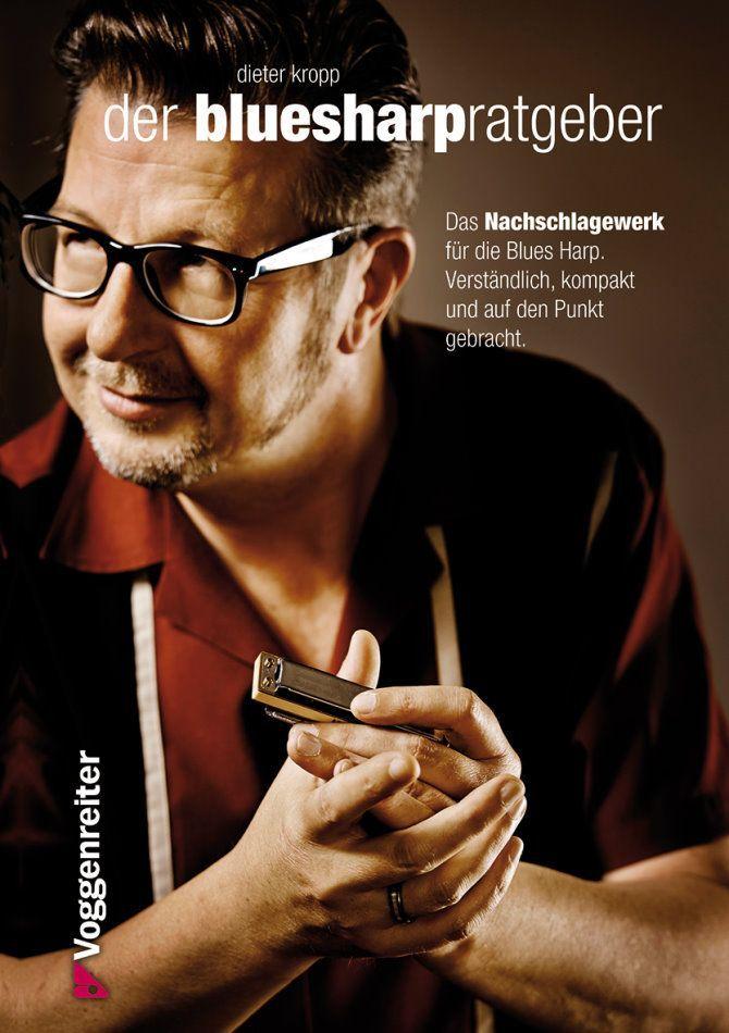Noten Der Blues-Harp Ratgeber von Dieter Kropp Voggenreiter 765