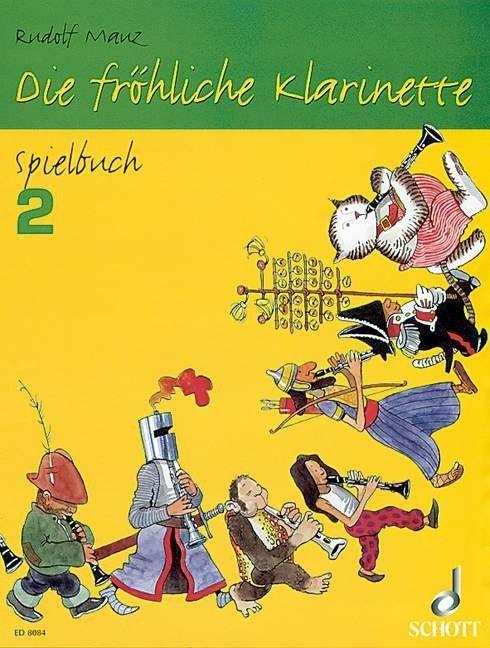 Noten Die fröhliche Klarinette 2 Rudolf Mauz Schott ED 8084