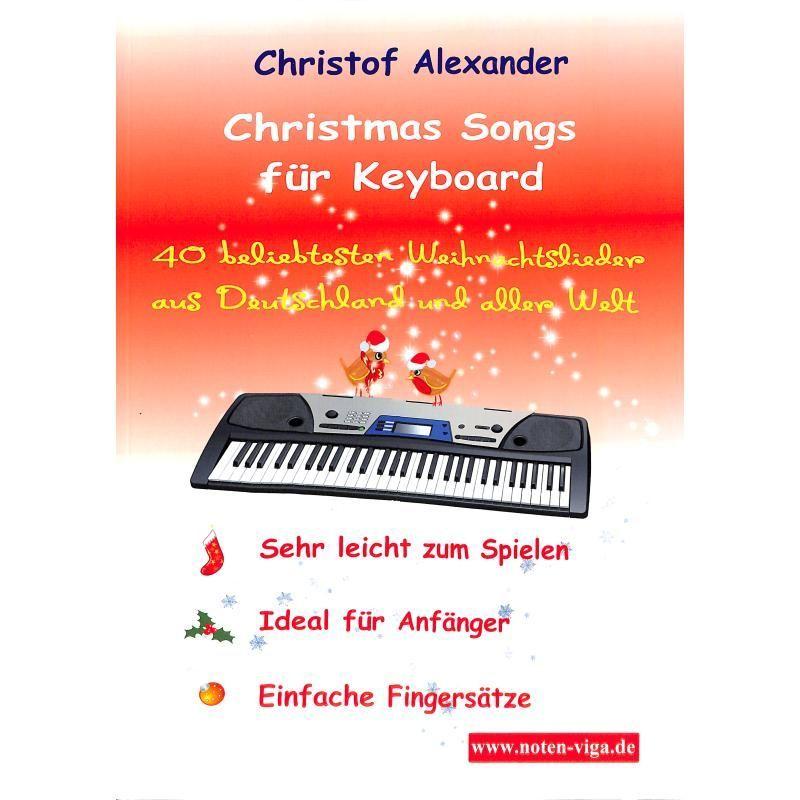 Noten Christmas Songs für Keyboard Christof Alexander - sehr leicht für Anfänger