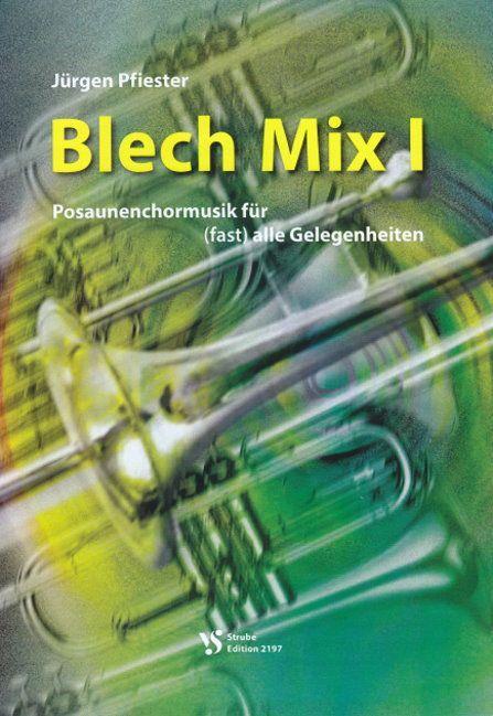 Noten Blech Mix 1 Strube VS 2197 Posaunenchorsätze zu (fast) allen Gelegenheiten