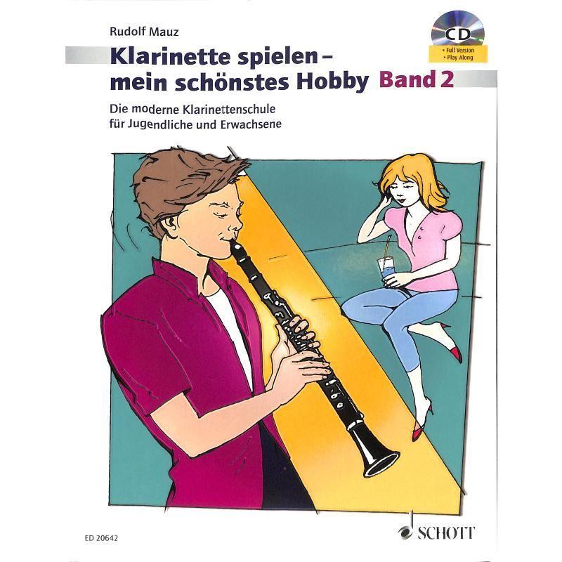 Noten Klarinette spielen mein schönstes Hobby Band 2 Rudolf Mauz ED 20642 & CD