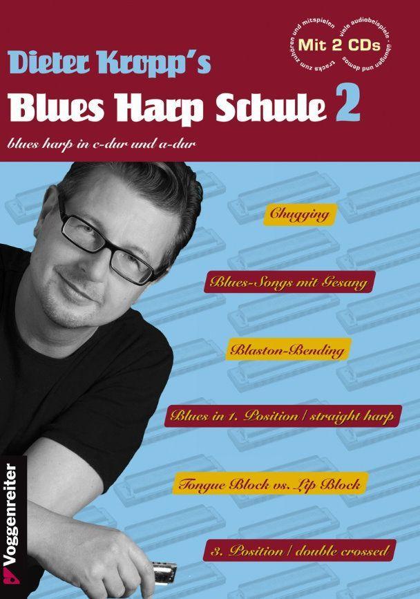 Noten Dieter Kropp´s Blues Harp Schule 2 Voggenreiter VOGG 1029-1 2 CDs