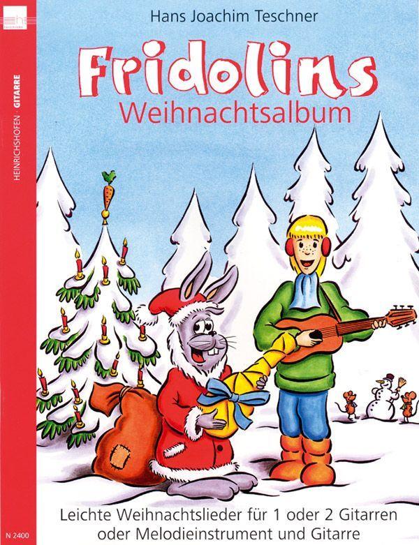 Noten Fridolins Weihnachtsalbum Teschner Heinrichshofen N 2400