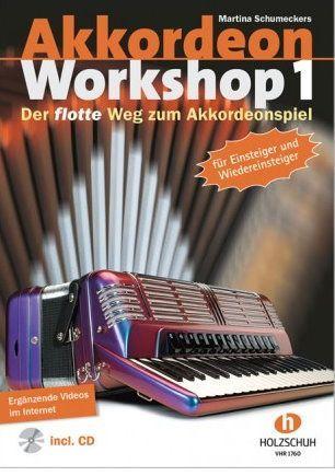 Noten Akkordeon Workshop 1 Martina Schumeckers VHR 1760 Holzschuh
