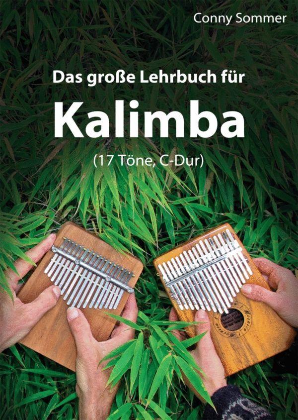 Hokema Conny Sommer - Das große Lehrbuch für Kalimba mit 17 Tönen