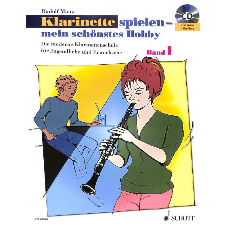 Noten Klarinette spielen mein schönstes Hobby Band 1 Rudolf Mauz ED 20640 & CD