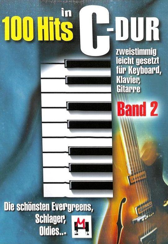 Noten 100 Hits in C-Dur Band 2 100 Titel Monika Hildner BOE 7743
