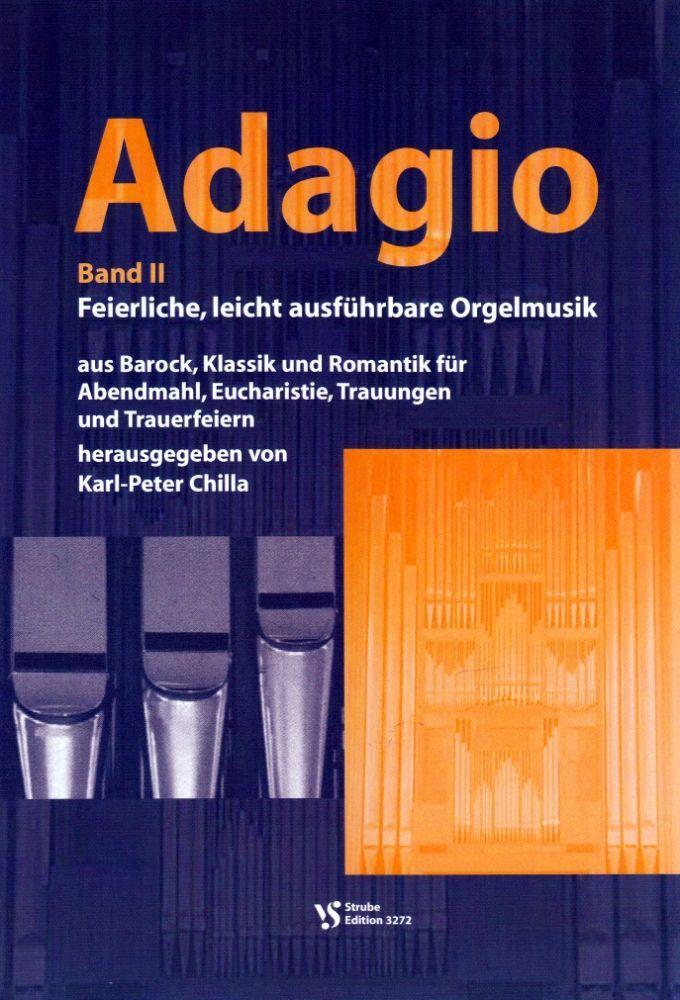 Noten Adagio 2 Karl Peter Chilla Strube VS 3272 Orgel Gottesdienst