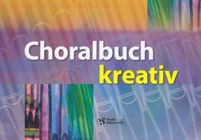 Noten Choralbuch kreativ Strube 3335 Ulrich Cyganek für Orgel