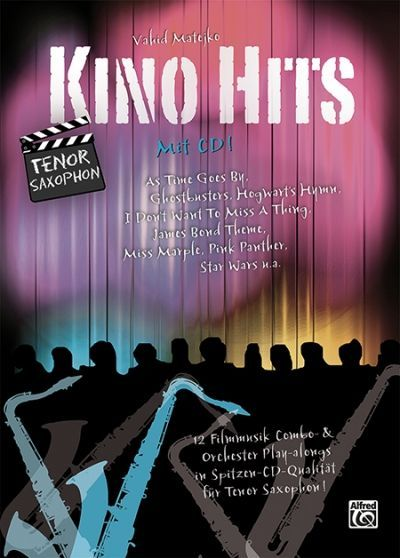 Noten Kino Hits 1 Kino Hits incl. CD ALF 20218G Tenorsaxophon Matejko Vahid