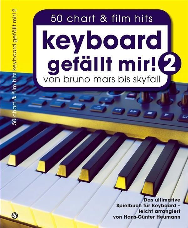 Noten Keyboard gefällt mir 2 ! 50 Chart und Film Hits Bosworth BoE 7805 Heumann