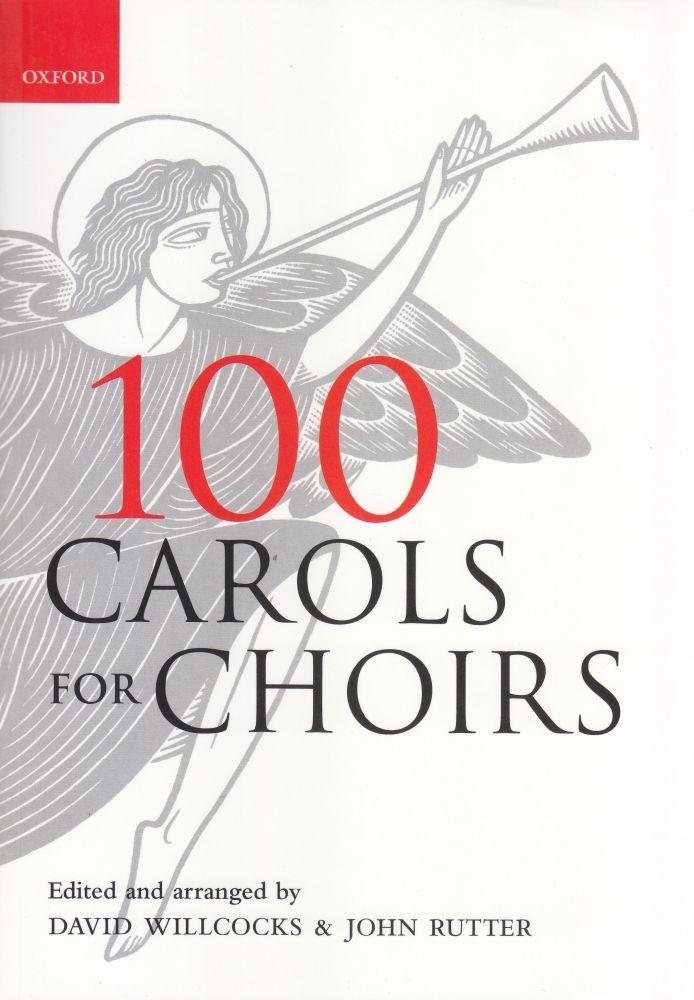 Noten 100 Carols for choirs CHORMUSIK zu Weihnachten Gemischter Chor SATB