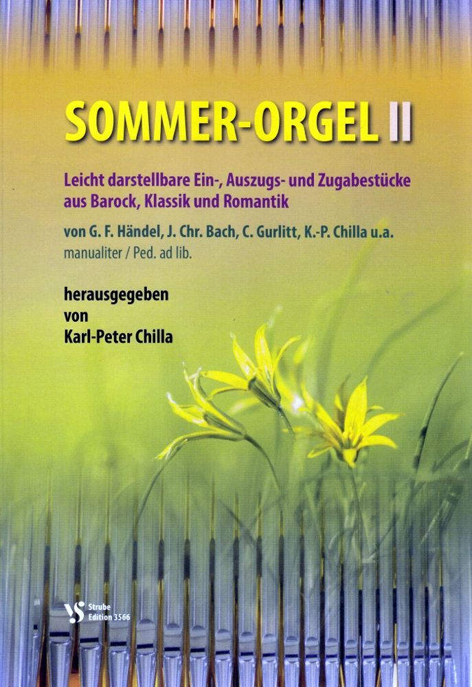 Noten Sommer Orgel 2 Karl-Peter Chilla Strube VS 3566 Sommerorgel