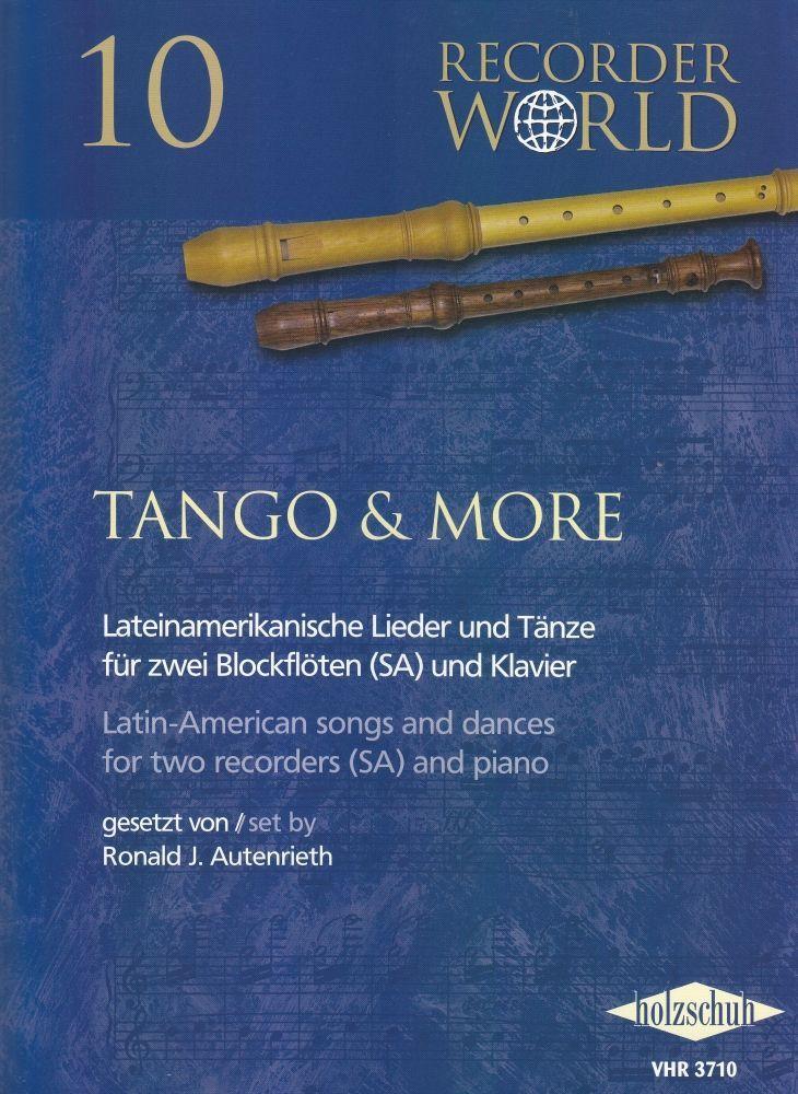 Tango & more Lateinamerikanische Lieder & Tänze VHR 3710 Holzschuh Blockflöten