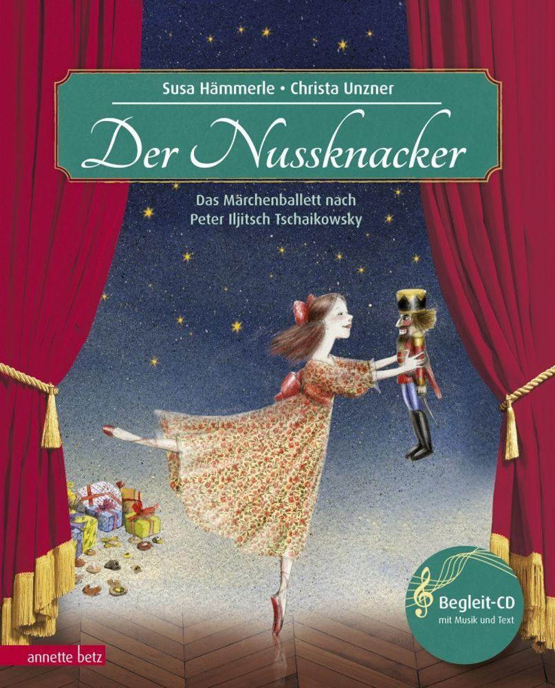 Der Nussknacker (Das musikalische Bilderbuch mit CD) ab 5 Jahren