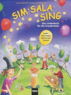 Noten Sim Sala Sing DAS GRUNDSCHULLIEDERBUCH Helbling