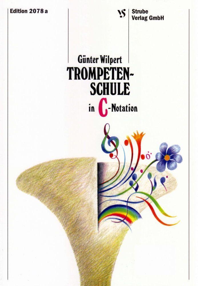 Noten Schule für Trompete in C Sächsische Posaunenmission Günter Wilpert 2078a