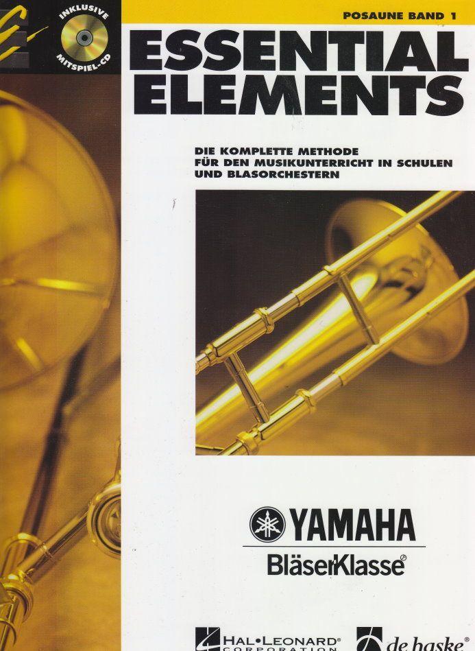 Noten ESSENTIAL ELEMENTS 1 Posaune incl. CD Yamaha Bläserklasse DHE 0573
