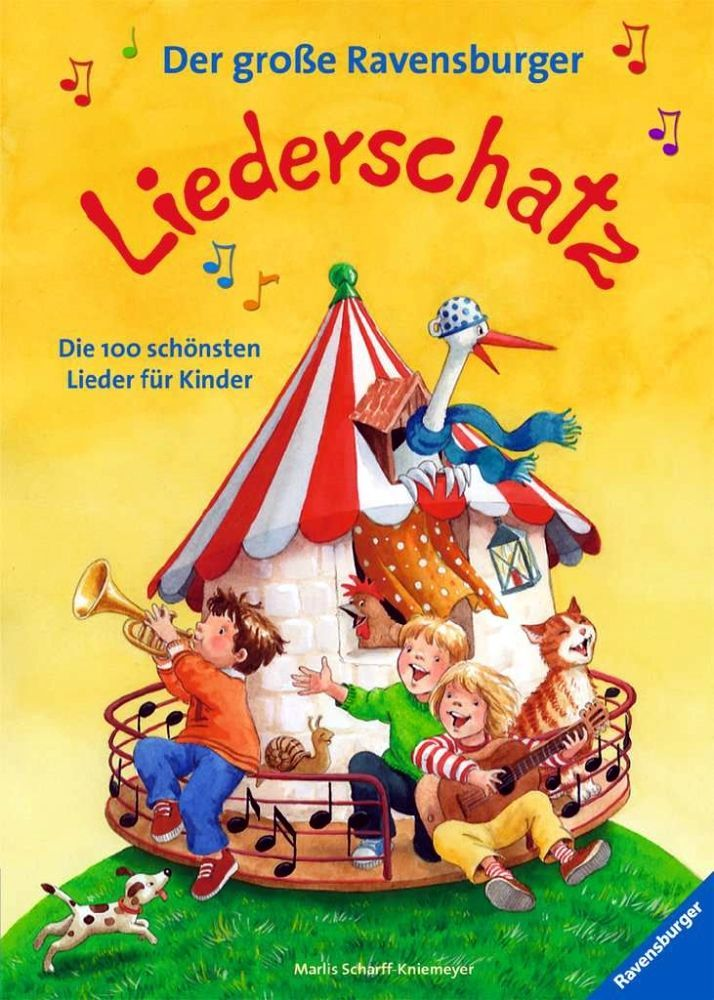Noten Der grosse Liederschatz Ravensburger Die 100 schönsten Kinderlieder