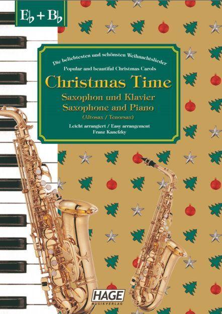 Noten Christmas Time Saxophone & Klavier Weihnachtslieder Hage eh 1099