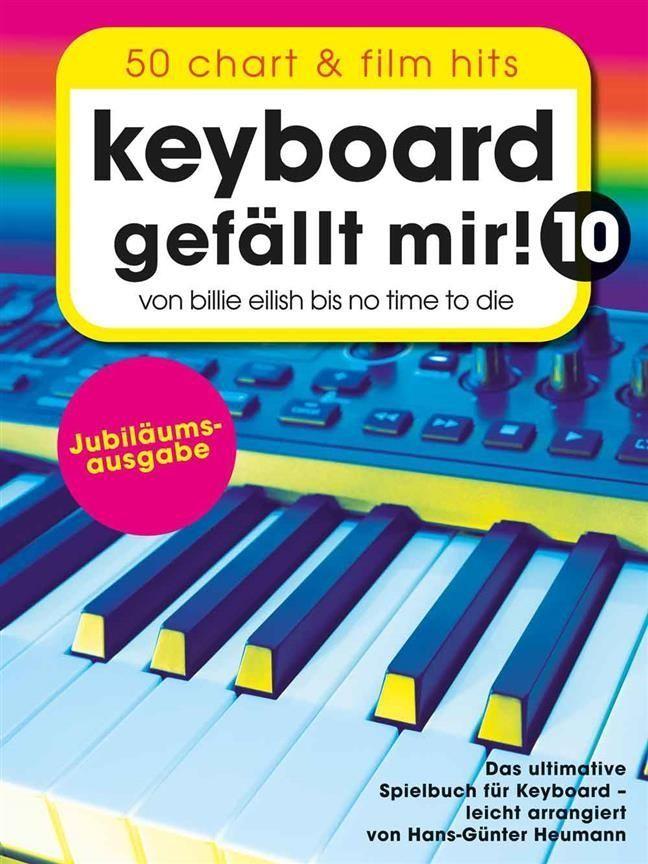 Noten Keyboard gefällt mir 10 ! 50 Chart und Film Hits Bosworth BoE 7986 Heumann