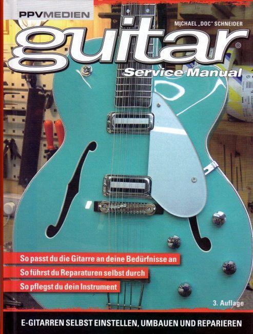 Buch guitar service manual  Michael Doc Schneider PPV Medien