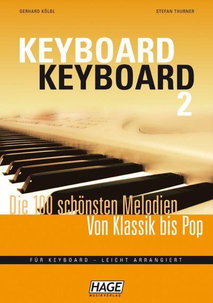 Noten Keyboard Keyboard Band 2 100 schönsten Melodien HAGE EH 3755