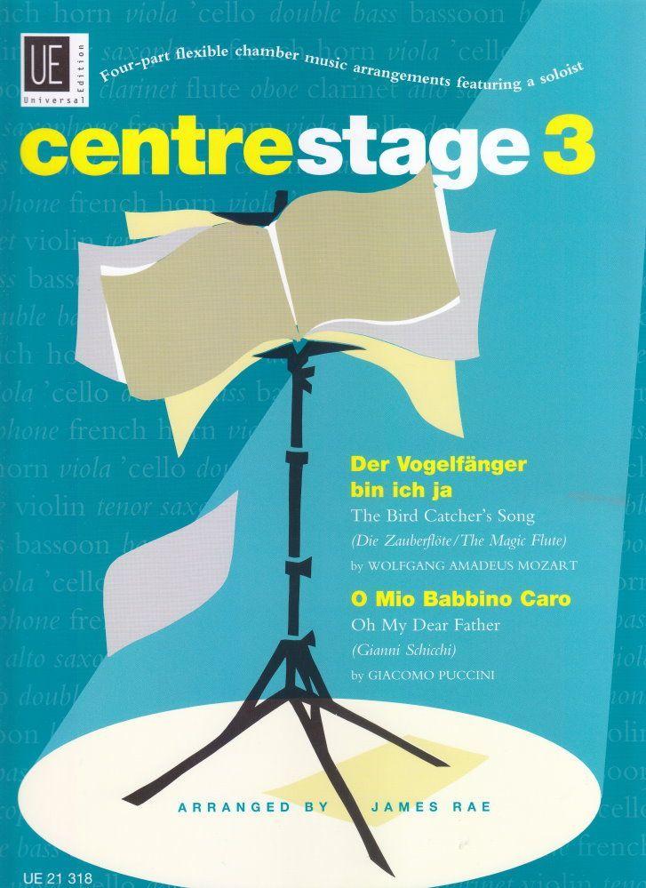 Noten centre stage 3 UE 21318 James Rae Flexibles Ensemble 4 Instrumente & Piano